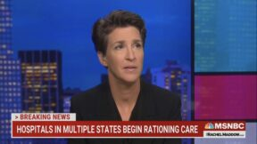rachel maddow discussing overwhelmed hospitals