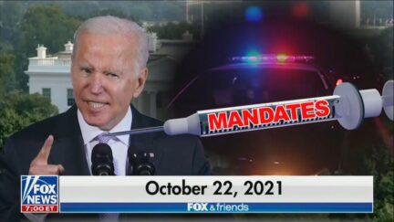 Fox News: Biden Vaccine Mandate